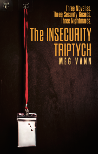 """Book cover showing a bloodstained security lanyard with text overlay: """"3 novellas, 3 security guards, 3 nightmares. The Insecurity Triptych by Meg Vann."""""""